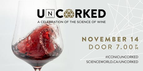 Uncorked - A Celebration of the Science of Wine tickets