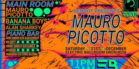 ReBoot Presents : Mauro Picotto at Electric Ballroom tickets