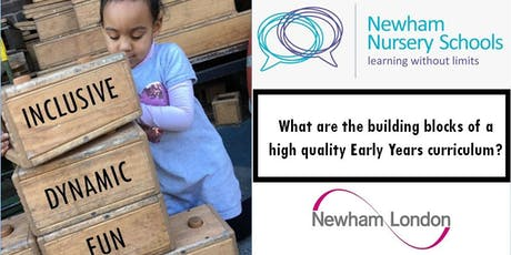 What Are the Building Blocks of a High Quality Early Years Curriculum? (FRIDAY) tickets