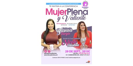 "Conferencia ""Mujer plena & valiente"" tickets"