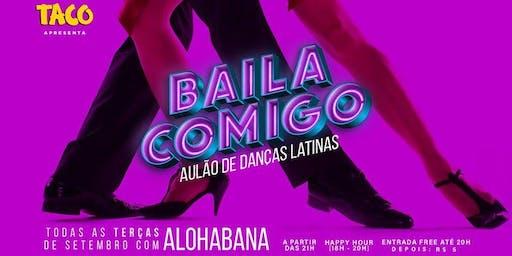 Baila Comigo • Aulão de Danças Latinas com Alohabana