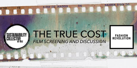 Film Screening: The True Cost + Discussion tickets