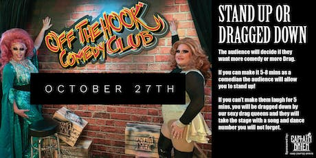 """Stand Up or Get Dragged Down """"The Ultimate cabaret comedy open mic"""" tickets"""