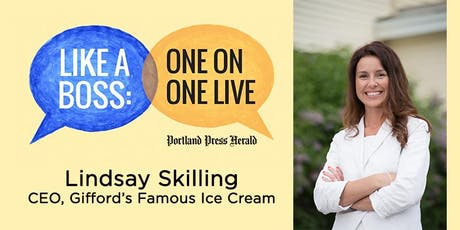 Like a Boss: Lindsay Skilling, CEO of Gifford's Famous Ice Cream tickets