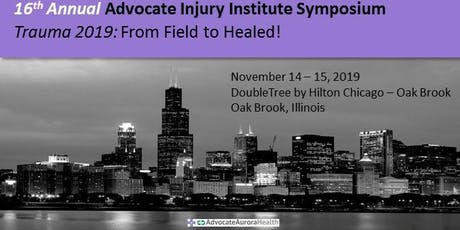 16th Annual Advocate Trauma Symposium: From Field to Healed tickets