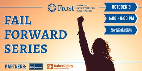 Frost Bank: Fail Forward Series tickets