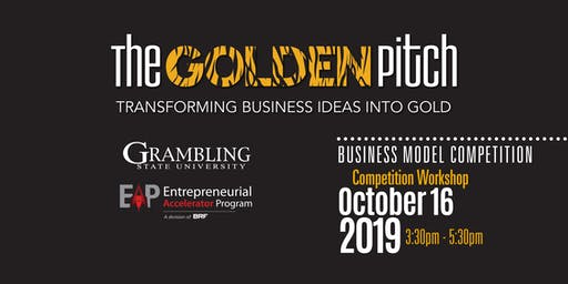 The Golden Pitch 2019 – GSU Business Model Competition Workshop