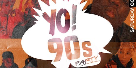 Yo! 90's Party  tickets