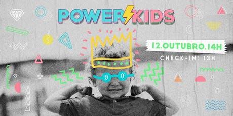 POWER KIDS ingressos