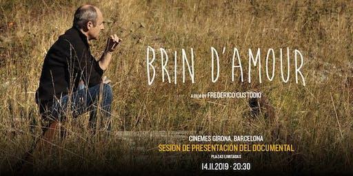 Sesión de presentación del documental Brin d'Amour (14 Nov)