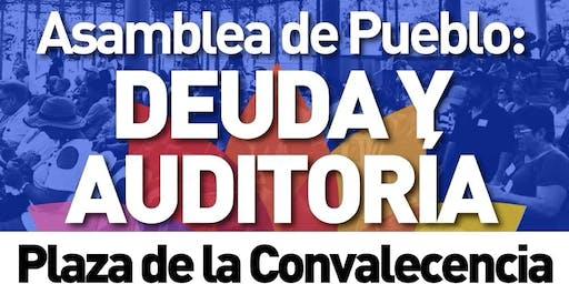 Asamblea de Pueblo: Deuda y Auditoría