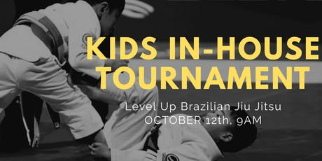 Level Up Brazilian Jiu Jitsu - Kids In-house Tournament - Los Angeles, CA tickets