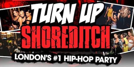 Turn Up Shoreditch - Hip-Hop, RnB & Bashment tickets