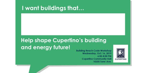 City of Cupertino Building Reach Code Community Workshop