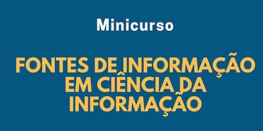 Minicurso: Fontes de Informação em Ciência da Informação