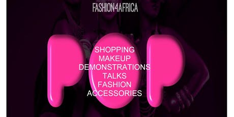 Fashion4Africa POP UP at Retail District FONTHILL ROAD FASHION VILLAGE tickets