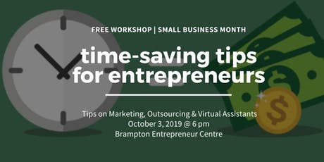 Time Saving Tips for Entrepreneurs: Biz Marketing + Virtual Assistants tickets