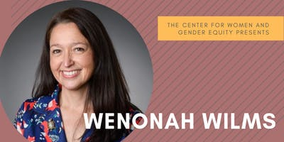 Honoring Indigenous Voices w/ Wenonah Wilms