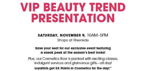 Makeup Date Bloomingdale's The Shops At Riverside tickets