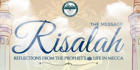 Risalah Session 2: Reflections from the Prophet (PBUH) W/ U. Majed Mahmoud tickets