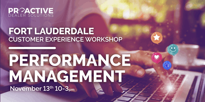 Performance Management - Fort Lauderdale Customer Experience Workshop