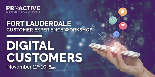 Digital Customers - Fort Lauderdale Customer Experience Workshop