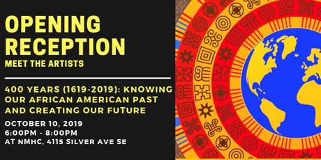 Gallery Opening Reception: 400 Years (1619-2019) tickets