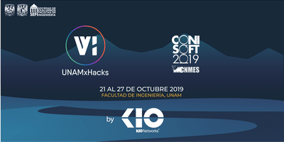 UNAMxHacks Conferencias + CONISOFT 2019