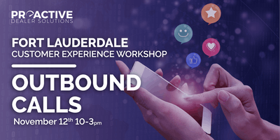 Outbound Calls - Fort Lauderdale Customer Experience Workshop