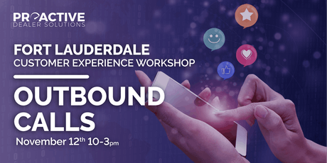 Outbound Calls - Fort Lauderdale Customer Experience Workshop tickets