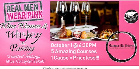 Real Men Wear Pink - Wine, Women & Whiskey Food Pairing Event 5 Course tickets