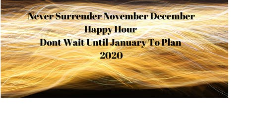 Never Surrender November December (The History Of Your Future)