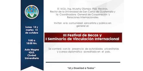 III Festival de Becas y I Seminario de Vinculación Internacional- USAC entradas