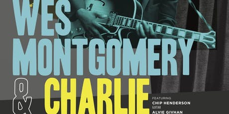 The Music of Wes Montgomery & Charlie Christian tickets
