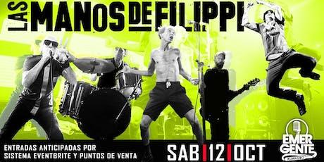 SAB 12/10 Las Manos de Filippi en El Emergente - Única fecha en CABA entradas