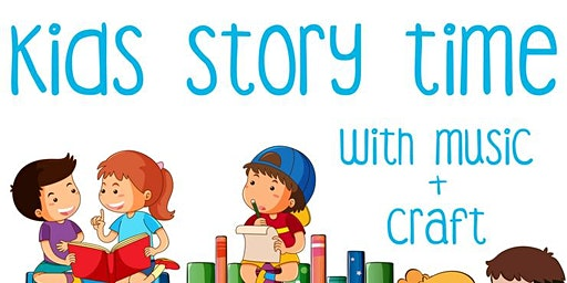 Kids Story Time with Music + Craft