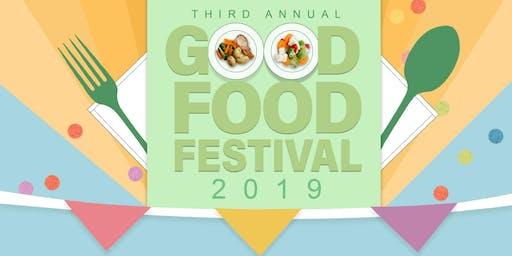 3rd Annual Good Food Festival!