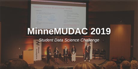 MinneMUDAC 2019: Student Data Science Challenge tickets