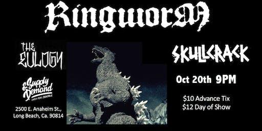 Ringworm, The Eulogy & Skullcrack