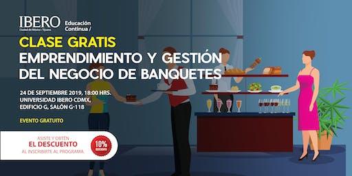 Clase Gratis Emprendimiento y Gestión del Negocio de Banquetes