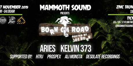 Mammoth Sound Halloween Special - Born On Road, Aries/Kelvin 373 tickets