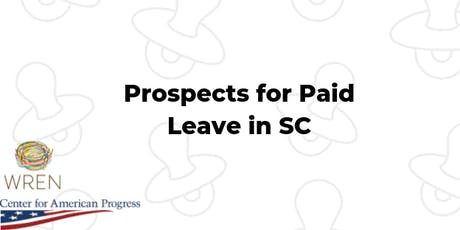 Prospects for Paid Leave in SC: A panel conversation and screening of Zero tickets