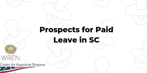 Prospects for Paid Leave in SC: A panel conversation and screening of Zero