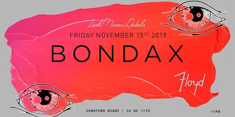 Bondax by Link Miami Rebels tickets