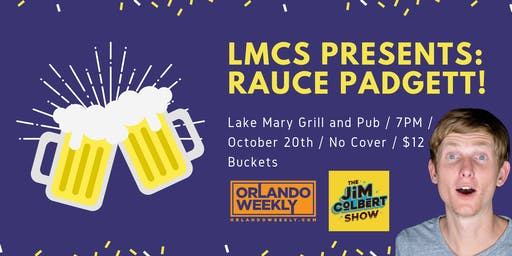 LMCS Presents: Rauce Padgett!