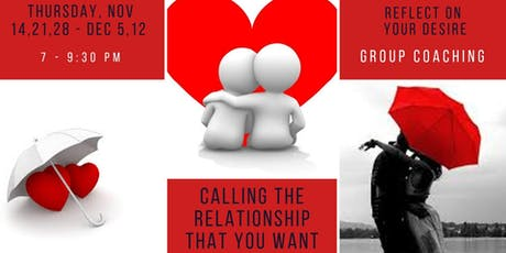 Calling the relationship that you want (5 sessions group coaching) tickets