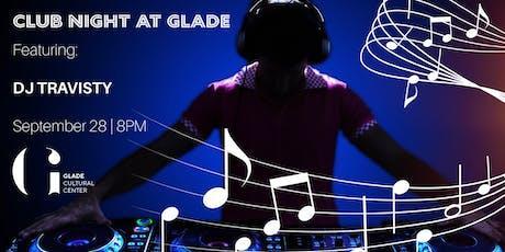 Club Night at Glade tickets