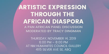 Artistic Expression Through the African Diaspora Panel Discussion tickets