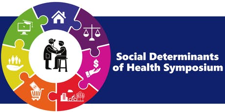 Building Better Health Together:  Social Determinants of Health Symposium tickets
