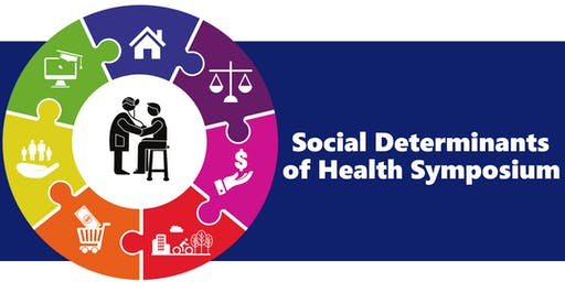 Building Better Health Together:  Social Determinants of Health Symposium